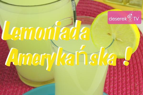 Prawdziwa Lemoniada Amerykańska przepis